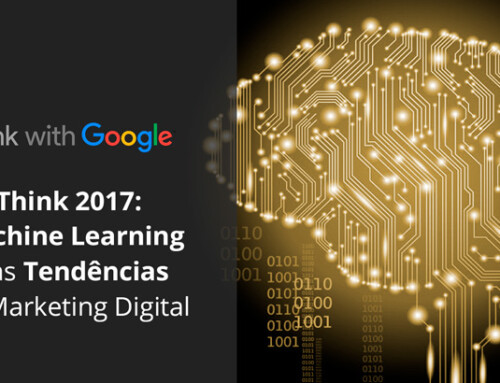 Think 2017: Machine Learning e as Tendências do Marketing Digital