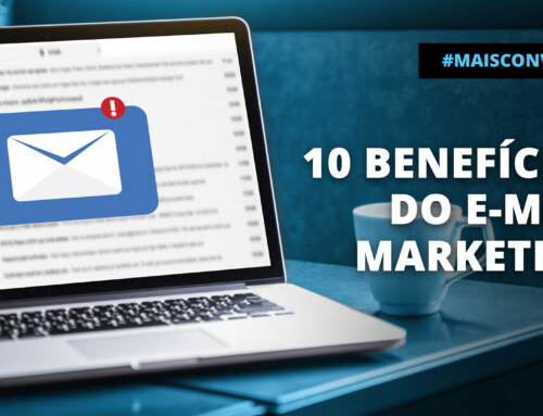 10 Benefícios do E-mail Marketing